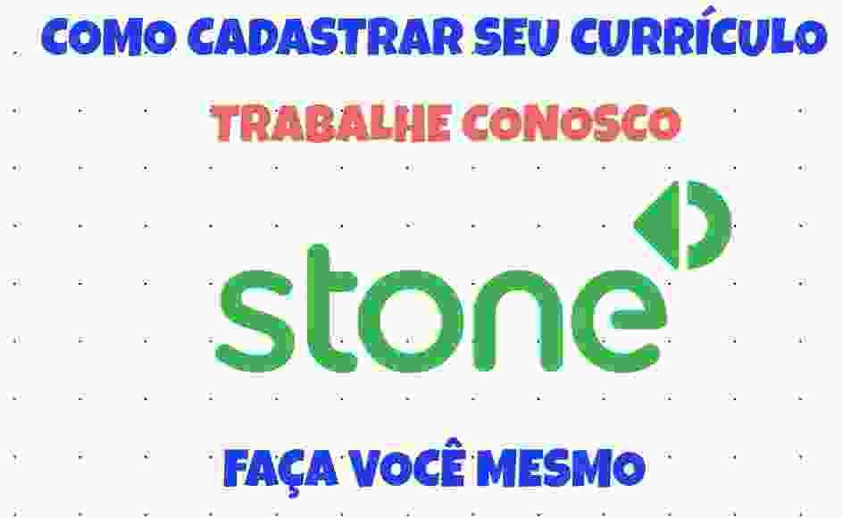 stone trabalhe conosco